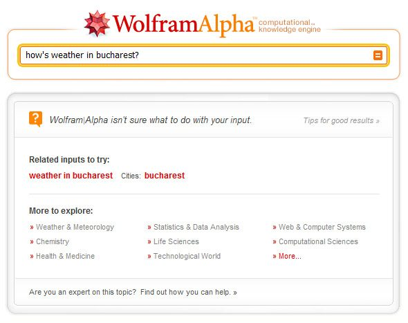 Daca nu intelege ce ii ceri Wolfram incearca sa ofere sugestii